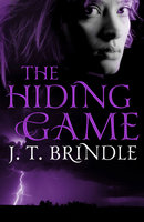 The Hiding Game - J.T. Brindle