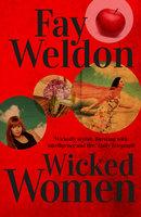 Wicked Women - Fay Weldon