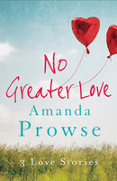 No Greater Love - Box Set - Amanda Prowse