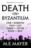 Death in Byzantium - Box Set - M.E. Mayer