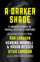 A Darker Shade - Various Authors