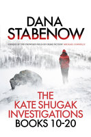 The Kate Shugak Investigation - Box Set - Dana Stabenow