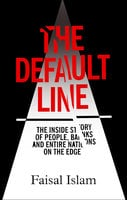 The Default Line - Faisal Islam