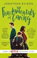 The Fundamentals of Caring - Jonathan Evison