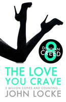 The Love You Crave - John Locke