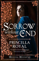 Sorrow Without End - Priscilla Royal