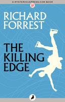 The Killing Edge - Richard Forrest