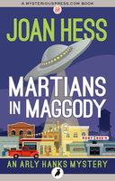 Martians in Maggody - Joan Hess