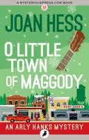 O Little Town of Maggody - Joan Hess
