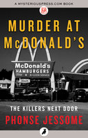 Murder at McDonald's - Phonse Jessome