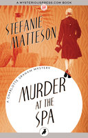 Murder at the Spa - Stefanie Matteson