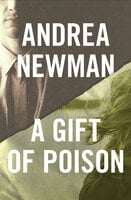 A Gift of Poison - Andrea Newman