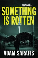 Something is Rotten - Various Authors