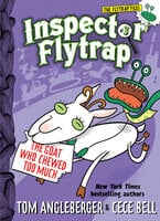Inspector Flytrap in the Goat Who Chewed Too Much (Book #3) - Tom Angleberger