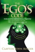 The Ego's Code - Clayton John Ainger