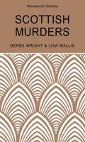 Scottish Murders - Derek Wright, Lisa Wallis
