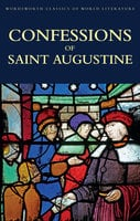 Confessions Of Saint Augustine - Augustine of Hippo