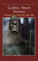 Gothic Short Stories - Various Authors