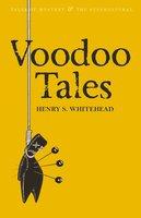 Voodoo Tales - Henry S. Whitehead