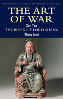 The Art of War / The Book of Lord Shang - Sun Tzu, Shang Yang