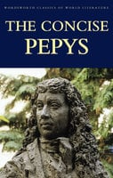 The Concise Pepys - Samuel Pepys
