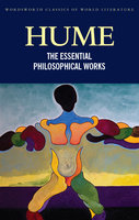 The Essential Philosophical Works - David Hume