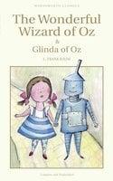 The Wonderful Wizard of Oz & Glinda of Oz - L Frank Baum