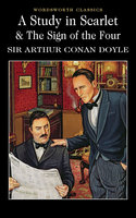 A Study in Scarlet & The Sign of the Four - Arthur Conan Doyle