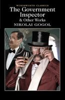 The Government Inspector and Other Works - Nikolai Gogol