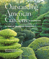 Outstanding American Gardens: A Celebration - Marion Brenner,Page Dickey