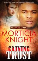 Gaining Trust - Morticia Knight