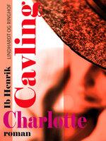 Charlotte - Ib Henrik Cavling