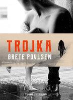 Trojka - Grete Povlsen