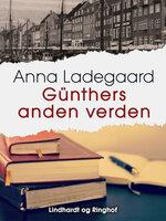 Günthers anden verden - Anna Ladegaard