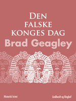 Den falske konges dag - Brad Geagley