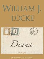 Diana - William J. Locke
