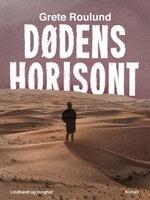 Dødens horisont - Grete Roulund