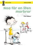 Noa får en liten morbror - Tiril Valeur