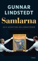 Samlarna - Gunnar Lindstedt