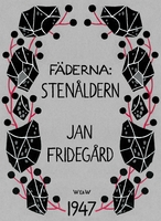 Fäderna - Jan Fridegård