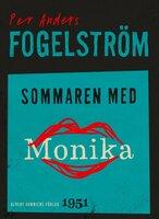 Sommaren med Monika : roman - Per Anders Fogelström