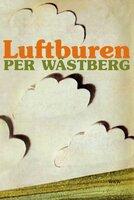 Luftburen - Per Wästberg