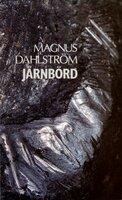 Järnbörd - Magnus Dahlström