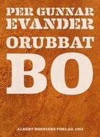 Orubbat bo - Per Gunnar Evander