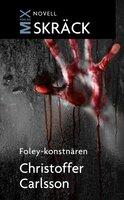 Foley-konstnären - Christoffer Carlsson