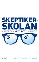 Skeptikerskolan - Andreas Anundi,CJ Åkerberg