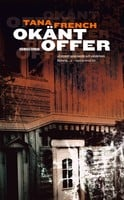 Okänt offer - Tana French