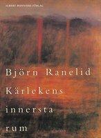 Kärlekens innersta rum - Björn Ranelid