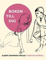 Boken till dig - Kerstin Thorvall