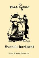 Svensk horisont - Albert Engström